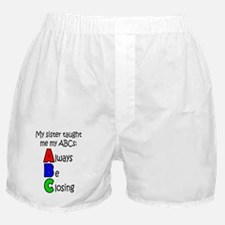Always Be Closing - Sister Boxer Shorts