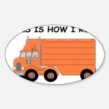 This Is How I Roll Big Rig Sticker (Oval)