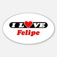 I Love Felipe Oval Decal