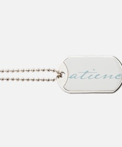Give me patience funny prayer Dog Tags