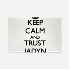 Keep Calm and TRUST Jadyn Magnets