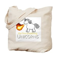 fire breathing unicorns Tote Bag