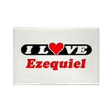 I Love Ezequiel Rectangle Magnet