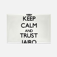 Keep Calm and TRUST Jairo Magnets