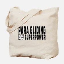Para Gliding Is My Superpower Tote Bag
