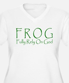 FROG - Fully Rely On God T-Shirt