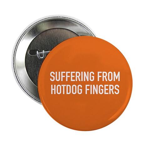 "Hotdog Fingers 2.25"" Button (10 pack)"
