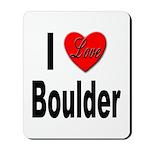 I Love Boulder Mousepad