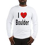 I Love Boulder (Front) Long Sleeve T-Shirt