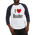 I Love Boulder (Front) Baseball Jersey