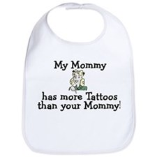 My Mommy has more tattoos Bib