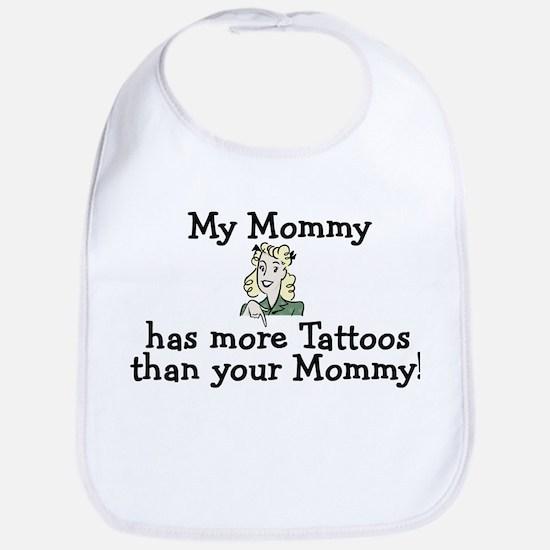 My Mommy has more tattoos Bib