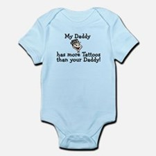 My Daddy has more tattoos Infant Bodysuit