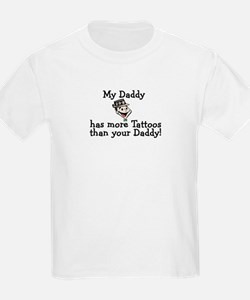 My Daddy has more tattoos T-Shirt