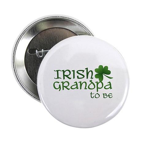 irish grandpa to be Button