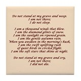 Do not stand at my grave and weep Drink Coasters