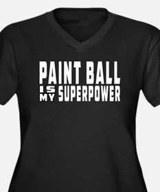 Paint Ball Is My Superpower Women's Plus Size V-Ne