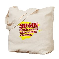 Spain Like Mexico Tote Bag