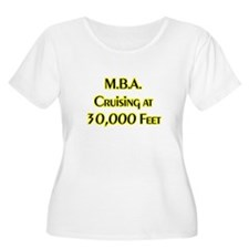 MBA at 30,000 Feet T-Shirt