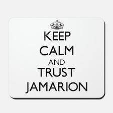 Keep Calm and TRUST Jamarion Mousepad