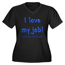Love My Job Women's Plus Size V-Neck Dark T-Shirt