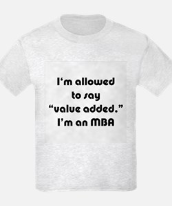 Value Added MBA T-Shirt