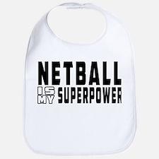 Netball Is My Superpower Bib