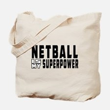 Netball Is My Superpower Tote Bag