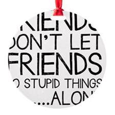 Good Friends Ornament