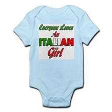 Everyone Loves an Italian Girl Infant Bodysuit