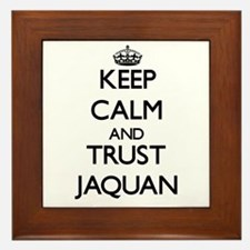 Keep Calm and TRUST Jaquan Framed Tile