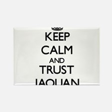 Keep Calm and TRUST Jaquan Magnets
