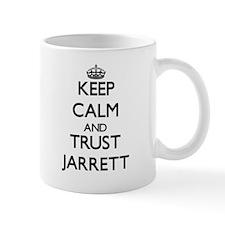 Keep Calm and TRUST Jarrett Mugs