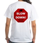 SLOWDown White T-Shirt