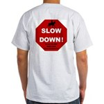 SLOWDown Ash Grey T-Shirt