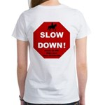 SLOWDown Women's T-Shirt