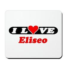 I Love Eliseo Mousepad