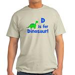D is for Dinosaur! Light T-Shirt