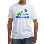 D is for Dinosaur! Fitted T-Shirt