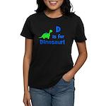 D is for Dinosaur! Women's Dark T-Shirt