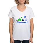 D is for Dinosaur! Women's V-Neck T-Shirt