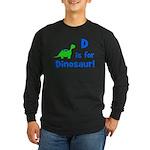 D is for Dinosaur! Long Sleeve Dark T-Shirt