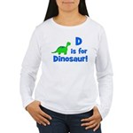 D is for Dinosaur! Women's Long Sleeve T-Shirt