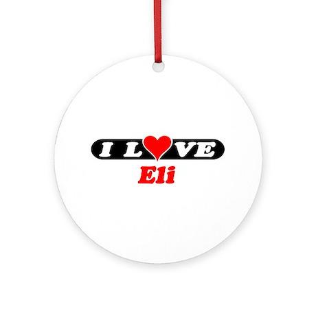 I Love Eli Ornament (Round)