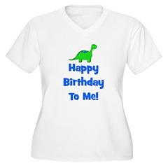 Happy Birthday To Me! Dinosau T-Shirt