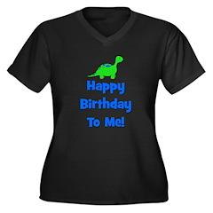 Happy Birthday To Me! Dinosau Women's Plus Size V-