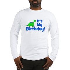 It's My Birthday! Dinosaur Long Sleeve T-Shirt