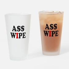 ASS WIPE Drinking Glass