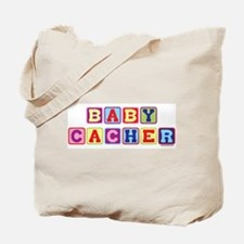 Baby Cacher Tote Bag