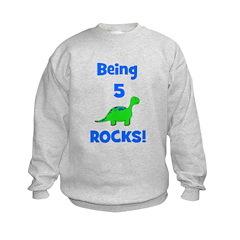 Being 5 Rocks! Dinosaur Sweatshirt
